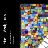 Mosaic Sculptures, Structural Series, 2008